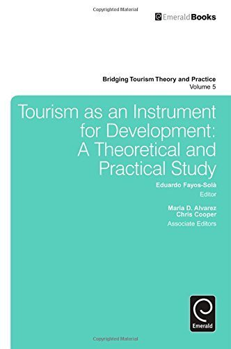 Tourism as an Instrument for Development: A Theoretical and Practical Study (Bridging Tourism Theory and Practice) by Eduardo Fayos-Sola (2014) Hardcover