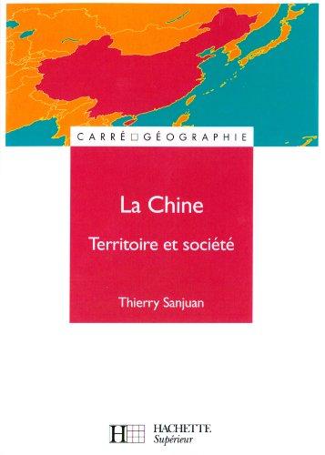 La Chine - Livre de l'élève - Edition 2000 : Territoire et société (Carré Géographie t. 5)