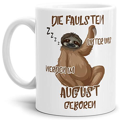 Tassendruck Geburtstags-Tasse Die Faulsten Unter Uns Werden im August Geboren Weiss – Faultier/Mug / Cup/Becher / Lustig/Witzig / Geschenk-Idee/Fun