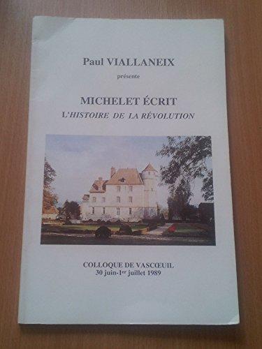 Michelet écrit l'histoire de la Révolution