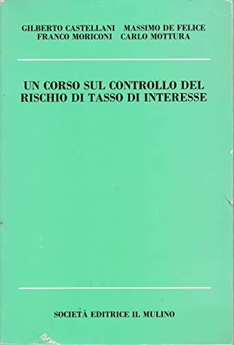 Un corso sul controllo del rischio di tasso di interesse