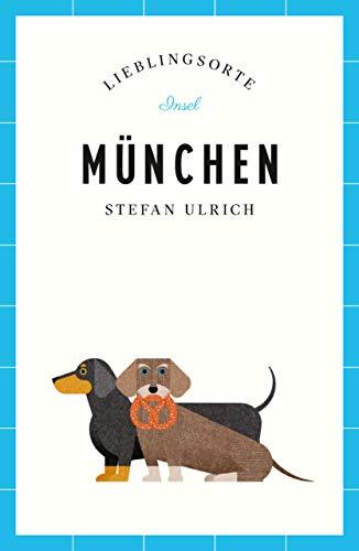 München - Lieblingsorte (insel taschenbuch)