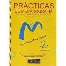 Practicas De Mecanografía. El Perfecto Mecanógrafo. 1º Curso.
