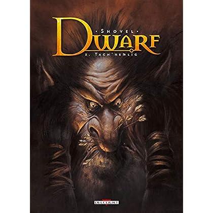 Dwarf T03 - Tach'Nemlig