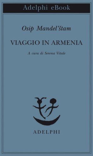 Viaggio in Armenia (Italian Edition) por Osip Mandel'štam