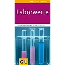 Laborwerte (GU Großer Kompass Gesundheit)