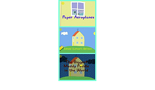 Storybook Collection Paper Aeroplanes Edmond Elephant S Birthday And The Biggest Muddy Puddle In The World Great Picture Book For Kids Ebook Duhamel Dominique Amazon Co Uk Kindle Store ✓ free for commercial use ✓ high quality images. amazon co uk