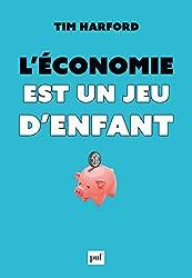 L'économie est un jeu d'enfant (Hors collection) (French Edition)