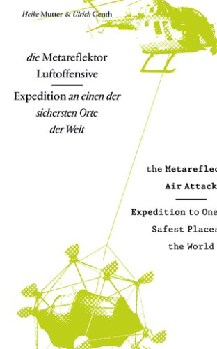 The Metareflector Air Offensive: Heike Mutter and Ulrich Genth