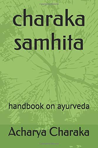 charaka samhita: handbook on ayurveda por Acharya Charaka