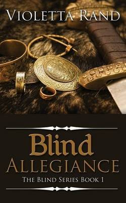 [(Blind Allegiance)] [By (author) Violetta Rand] published on (June, 2014)
