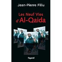 Les Neuf Vies d'Al-Qaida (Documents) (French Edition)