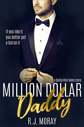Million Dollar Daddy: a Santa Rita Doms story (English Edition) (Santa-dollar)