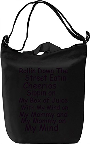 rollin-down-the-street-eatin-cheerios-funny-slogan-canvas-bag-day-canvas-day-bag-100-premium-cotton-