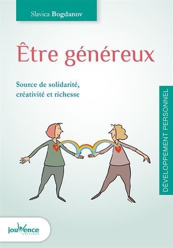 Etre généreux : Source de solidarité, créativité et richesse