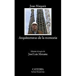 Arquitecturas de la memoria (Letras Hispánicas)