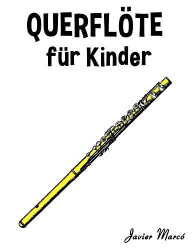 Querflöte für Kinder: Weihnachtslieder, Klassische Musik, Kinderlieder, Traditionelle Lieder und Volkslieder!