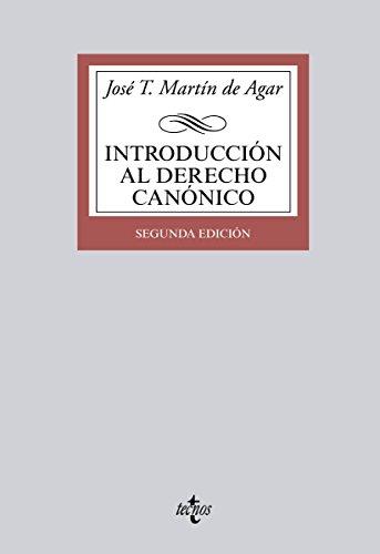 Introducción al Derecho Canónico (Derecho - Biblioteca Universitaria De Editorial Tecnos) por José T. Martín de Agar