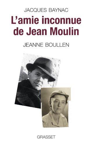 L'amie inconnue de Jean Moulin