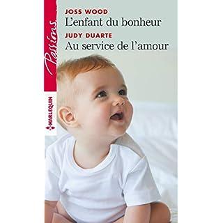 L'enfant du bonheur - Au service de l'amour (Passions) (French Edition)
