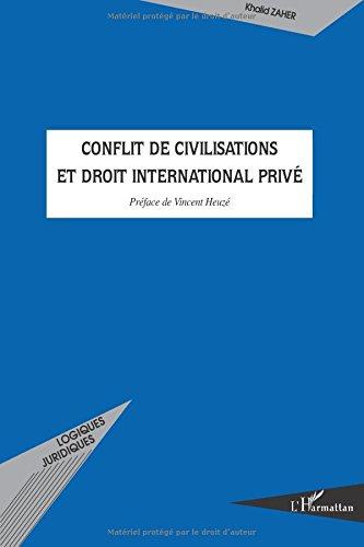 Conflit de civilisations et droit international privé par Khalid Zaher