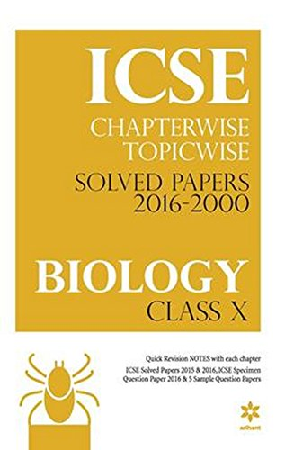 ICSE-Chapterwise-Topicwise-Solved-Papers-2016-2000-BIOLOGY-Class-10th