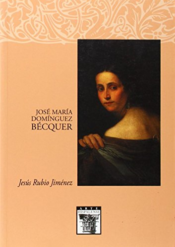 José María Domínguez Bécquer ('ARTE HISPALENSE) por Jesús Rubio Jiménez