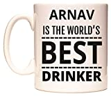 ARNAV IS THE WORLD'S BEST DRINKER Tasse de WeDoMugs