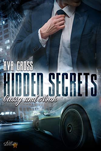 Hidden Secrets: Cassy und Noah (Hidden-Secrets-Reihe 1) von [Cross, Ava]