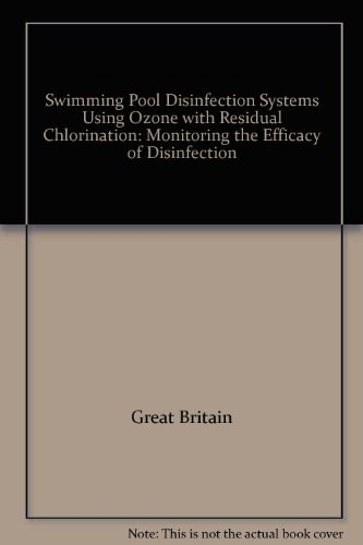 Swimming Pool Disinfection Systems Using Ozone with Residual Chlorination: Monitoring the Efficacy of Disinfection -