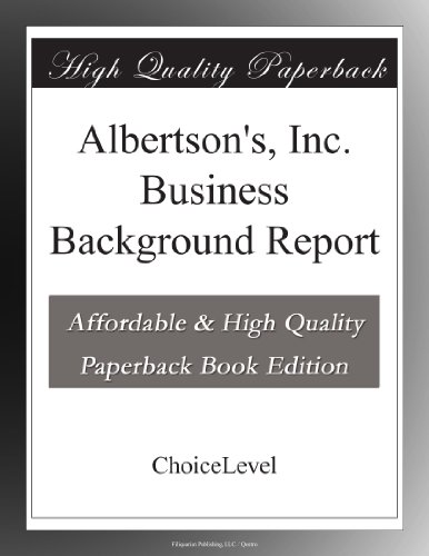 albertsons-inc-business-background-report