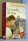 Le moulin du loup - France Loisirs - 01/01/2009