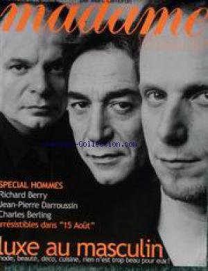 MADAME FIGARO du 21/04/2001 - MARC LAMBRON - SPECIAL HOMMES - RICHARD BERRY - JEAN-PIERRE DARROUSSIN ET CHARLES BERLING - LUXE AU MASCULIN
