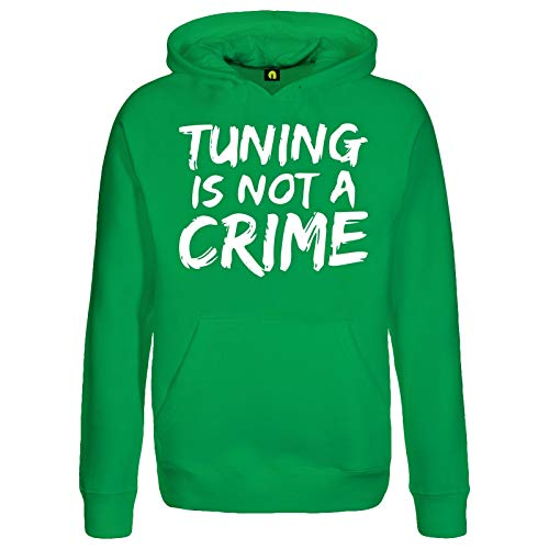 Tuning is Not A Crime Kapuzenpullover | Motorrad | Auto | Scooter Roller | Quad Grün L