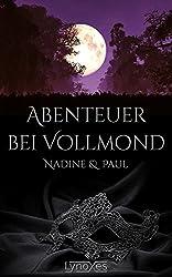 Abenteuer bei Vollmond: Nadine & Paul