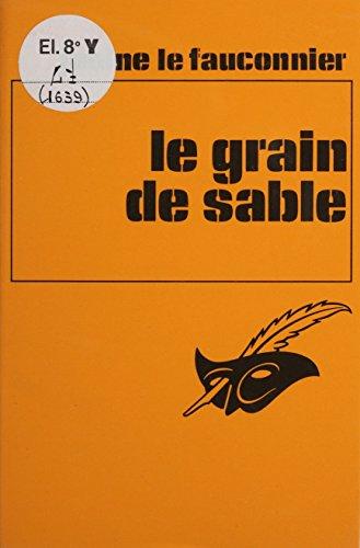 Le Grain de sable (Lce Reines Crim)