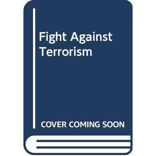 Fight Against Terrorism