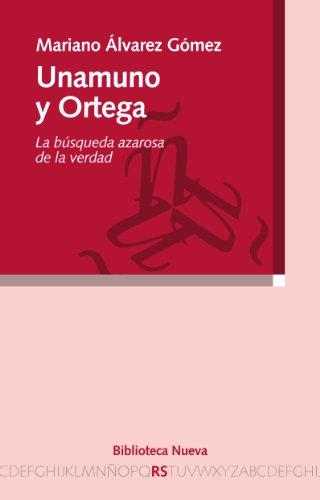 UNAMUNO Y ORTEGA (Razón y Sociedad) por Mariano Álvarez Gómez