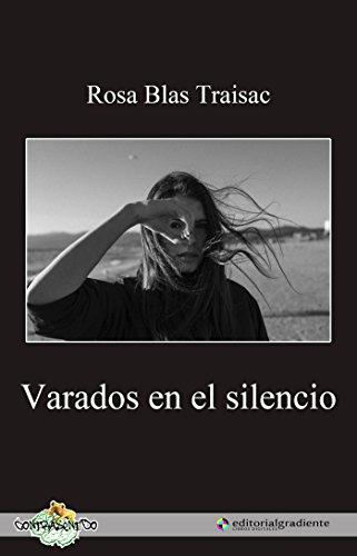 varados-en-el-silencio-spanish-edition