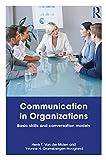 Communication in Organizations: Basic Skills and Conversation Models (English Edition)