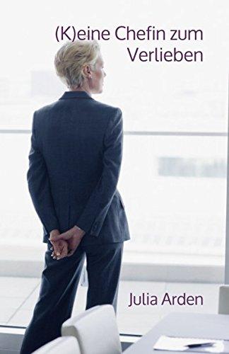 (K)eine Chefin zum Verlieben