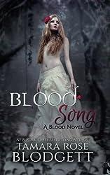 Blood Song (Volume 2) by Tamara Rose Blodgett (2012-11-29)