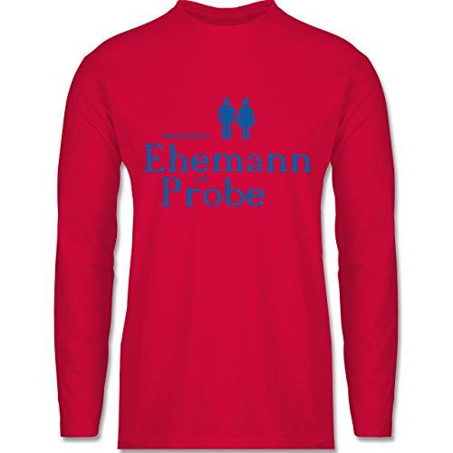 JGA Junggesellenabschied - Ehemann auf Probe - Longsleeve / langärmeliges T-Shirt für Herren Rot