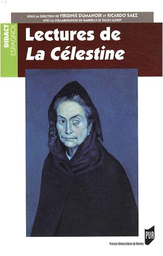Lectures de la Célestine : Programme CAPES / Agrégation d'Espagnol
