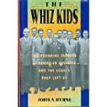 The Whiz Kids: The Founding Fathers o...