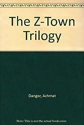 The Z Town Trilogy