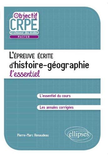 L'épreuve écrite d'Histoire Géographie l'Essentiel