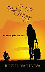 Finding Her Way: An Indian Girl's Dilemma