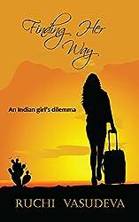Finding Her Way: An Indian Girl's Dilemma