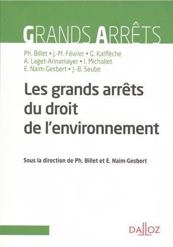 Les grands arrts du droit de l'environnement - Nouveaut